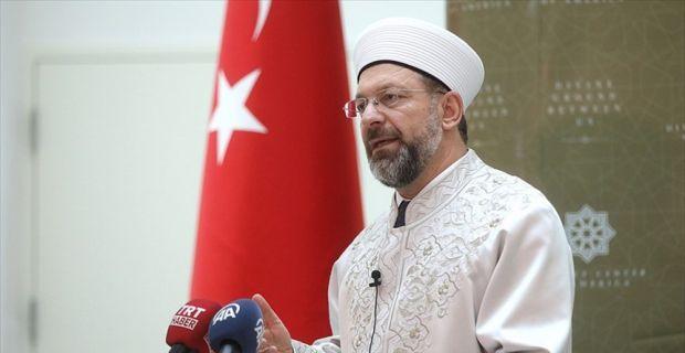 Diyanet İşleri Başkanı Erbaş: Bütün camilerimizde ordumuza ve milletimize dua edilecek