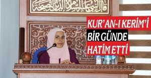 Kur'an-ı Bir Günde Hatim Etti