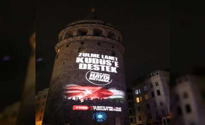 'Kudüs'e Destek' mitingi afişi Galata Kulesi'ne yansıtıldı