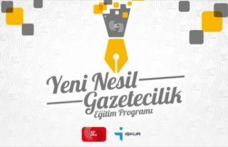 'Yeni Nesil Gazetecilik Eğitim ve İstihdam Programı'...
